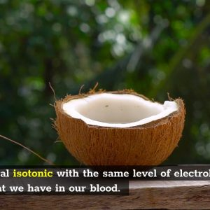 Some claim that drinking coconut water gives you an instant blood transfusion.